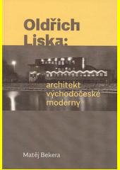 Oldřich Liska - architekt východočeské moderny  (odkaz v elektronickém katalogu)