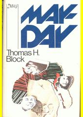 Mayday  (odkaz v elektronickém katalogu)