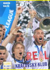 Real : královský klub  (odkaz v elektronickém katalogu)