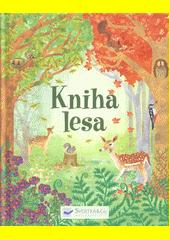 Kniha lesa  (odkaz v elektronickém katalogu)