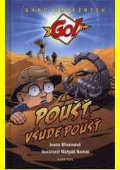 Poušť, všude poušť  (odkaz v elektronickém katalogu)