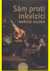 Sám proti inkvizici  (odkaz v elektronickém katalogu)