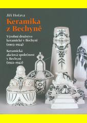 Keramika z Bechyně : umělecká a užitková keramika (odkaz v elektronickém katalogu)