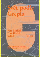 Svět podle Grepla  (odkaz v elektronickém katalogu)
