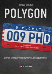 Polygon : z pamětí československého zpravodajského důstojníka  (odkaz v elektronickém katalogu)