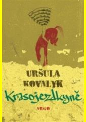 Krasojezdkyně  (odkaz v elektronickém katalogu)