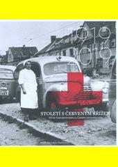 Století s Červeným křížem : 100 let Československého a Českého červeného kříže  (odkaz v elektronickém katalogu)