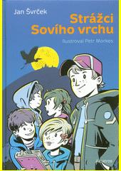 Strážci Sovího vrchu  (odkaz v elektronickém katalogu)