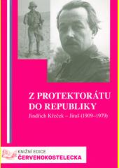 Z protektorátu do republiky : vzpomínky Jindřicha Křečka-Jituše  (odkaz v elektronickém katalogu)