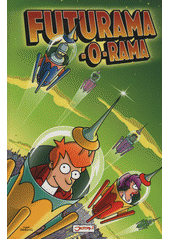 Futurama-O-Rama  (odkaz v elektronickém katalogu)