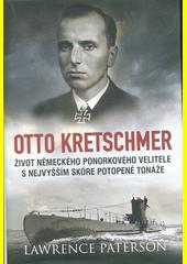 Otto Kretschmer : život německého ponorkového velitele s nejvyšším skóre potopené tonáže  (odkaz v elektronickém katalogu)