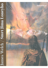 Smrt Jima Loneyho  (odkaz v elektronickém katalogu)