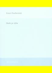 Duše je ryba  (odkaz v elektronickém katalogu)