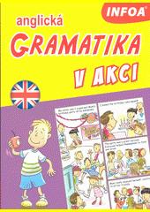 Anglická gramatika v akci  (odkaz v elektronickém katalogu)
