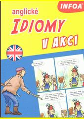 Anglické idiomy v akci (odkaz v elektronickém katalogu)