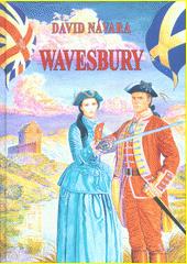 Wavesbury. Plukovník a rebelova dcera  (odkaz v elektronickém katalogu)