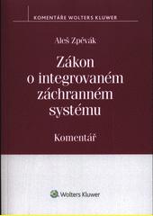 Zákon o integrovaném záchranném systému : komentář  (odkaz v elektronickém katalogu)