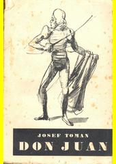 Don Juan : život a smrt dona Miguela z Mañary  (odkaz v elektronickém katalogu)