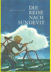 Die Reise nach Sundevit  (odkaz v elektronickém katalogu)