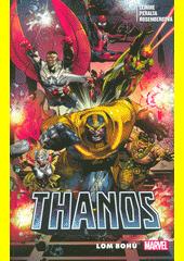 Thanos. Lom bohů  (odkaz v elektronickém katalogu)