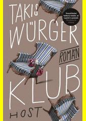 Klub : román  (odkaz v elektronickém katalogu)