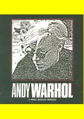 Andy Warhol v kraji svojich rodičov  (odkaz v elektronickém katalogu)