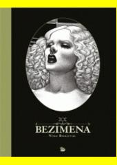 Bezimena : nová adaptace mýtu o Artemidě a Siproitovi  (odkaz v elektronickém katalogu)