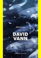 Akvárium  (odkaz v elektronickém katalogu)