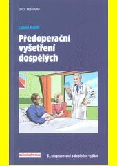 Předoperační vyšetření dospělých  (odkaz v elektronickém katalogu)