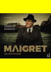 Maigret na dovolené  (odkaz v elektronickém katalogu)