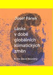 Láska v době globálních klimatických změn  (odkaz v elektronickém katalogu)