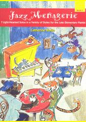 Jazz Menagerie. Book 1  (odkaz v elektronickém katalogu)