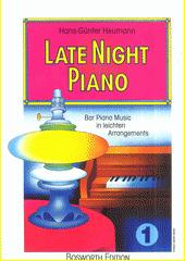 Late Night Piano. 1  (odkaz v elektronickém katalogu)