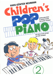Children's Pop Piano. 2  (odkaz v elektronickém katalogu)