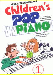 Children's Pop Piano. 1  (odkaz v elektronickém katalogu)