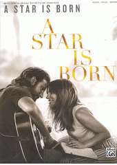 A Star Is Born : Music from the Original Motion Picture Soundtrack (odkaz v elektronickém katalogu)