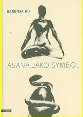 Ásana jako symbol  (odkaz v elektronickém katalogu)