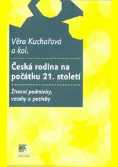 Česká rodina na počátku 21. století : životní podmínky, vztahy a potřeby  (odkaz v elektronickém katalogu)