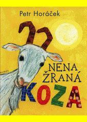 Nenažraná koza  (odkaz v elektronickém katalogu)