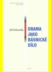 Drama jako básnické dílo  (odkaz v elektronickém katalogu)