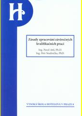 Zásady zpracování závěrečných kvalifikačních prací  (odkaz v elektronickém katalogu)
