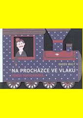 Na procházce ve vlaku  (odkaz v elektronickém katalogu)