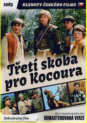 Třetí skoba pro Kocoura  (odkaz v elektronickém katalogu)
