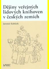Dějiny veřejných lidových knihoven v českých zemích = History of public libraries in the Czech Lands  (odkaz v elektronickém katalogu)