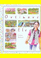 O všímavé Ele  (odkaz v elektronickém katalogu)