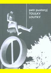 Toulky loutky  (odkaz v elektronickém katalogu)