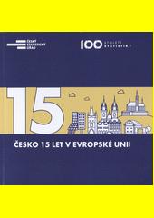 Česko 15 let v Evropské unii  (odkaz v elektronickém katalogu)