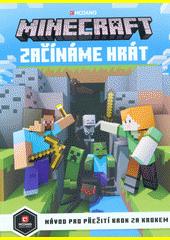 Minecraft : začínáme hrát  (odkaz v elektronickém katalogu)