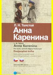 Anna Karenina = Anna Karenina  (odkaz v elektronickém katalogu)