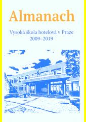 Almanach : Vysoká škola hotelová v Praze 2009-2019 (odkaz v elektronickém katalogu)